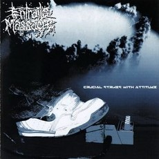 Entrails Massacre ‎– Crucial Strikes With Attitude LP