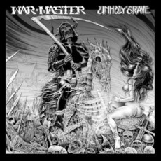 Unholy Grave / Warmaster Split LP