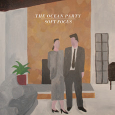 CD THE OCEAN PARTY - SOFT FOCUS (NOVO/LACRADO)