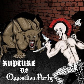 RUPTURE / OPPOSITION PARTY - Split 7""