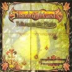 CD SHADOW MASK - TALKING TO THE NIGHT(NOVO/LACRADO, MEGAHARD RECORDS)