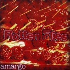 Rotten Flies – Amargo CD