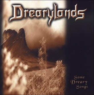 CD DREARYLANDS - SOME DREARY SONGS (MEGAHARD RECORDS)