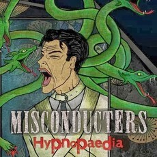 MISCONDÜCTERS - Hypnopaedia CD