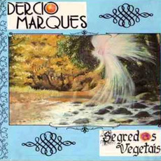 CD DERCIO MARQUES - SEGREDOS VEGETAIS (NOVO/LACRADO)