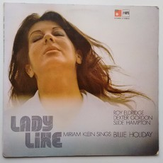 ​LP LADY LIKE - MIRIAM KLEIN SINGS BILLIE HOLIDAY (EX)