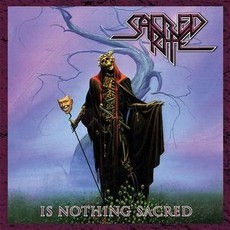 CD SACRED RITE - IS NOTHING SACRED (NOVO/LACRADO)