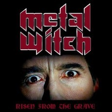 CD METAL WITCH - RISEN FROM THE GRAVE (NOVO/LACRADO)