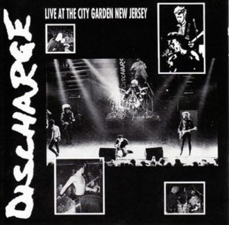 DISCHARGE - Live at the City Garden LP