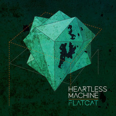 FLATCAT - HEARTLESS MACHINE CD