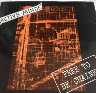 Active Minds Free To Be Chained Lp