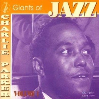 CD CHARLIE PARKER - GIANTS OF JAZZ VOL. 1 (NACIONAL, USADO)