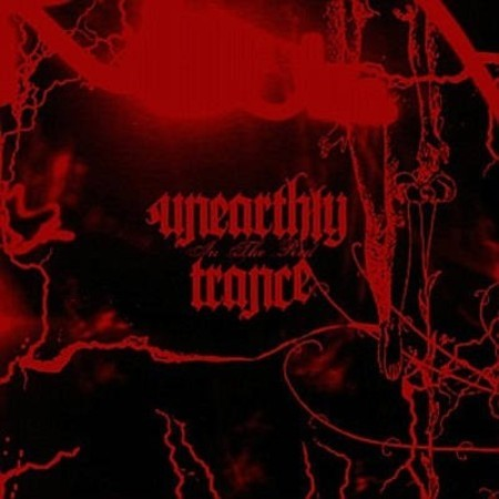 Unearthly Trance ‎– In The Red CD