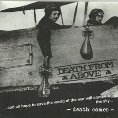 DEATH FROM ABOVE - Death Comes CD