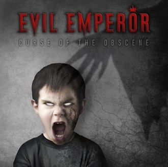 EVIL EMPEROR - Curse of the Obscene CD