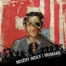 MISERY INDEX/ MUMAKIL Split MCD