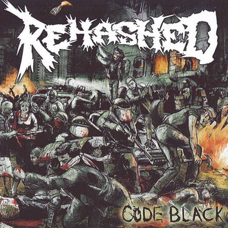 REHASHED Code Black CD