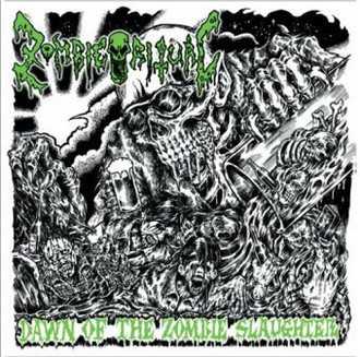 ZOMBIE RITUAL Dawn The Zombie Slaughter CD