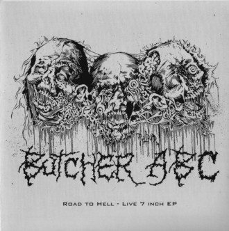 "BUTCHER ABC  Road To Hell 7"" Gatefold"
