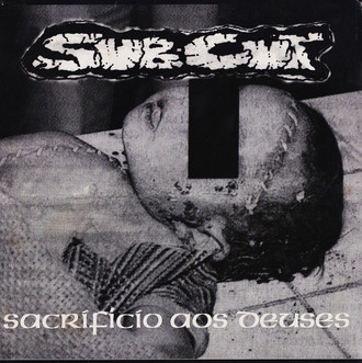 Cruel Face/Subcut What A Wonderful World/Sacrificio Deuses split 10""