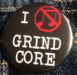 I LOVE GRINDCORE Button