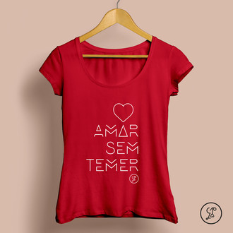 [camiseta] AMAR SEM TEMER #ForaTemer