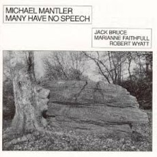 CD MICHAEL MANTLER - MANY HAVE NO SPEECH (IMPORTADO, USADO)
