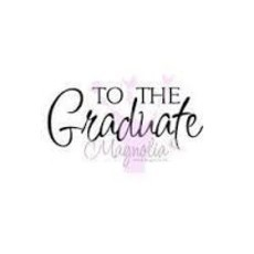 "CARIMBO MAGNOLIA - TEXTO: "" TO THE GRADUATE"""