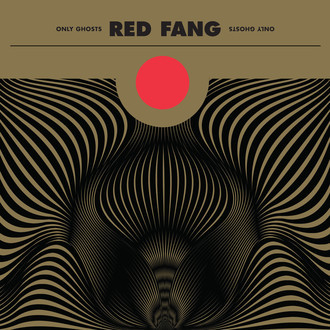 CD RED FANG - ONLY GHOSTS (NOVO/LACRADO)