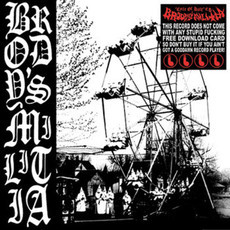 "Brody's Militia ""Cycle Of Hate"" 7""EP"