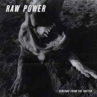 Raw Power – Screams From The Gutter LP