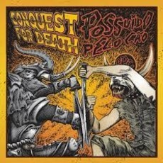 "Conquest For Death / Possuído Pelo Cão ‎Split 7""EP"