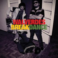 CD WALVERDES - BREAK DANCE (NOVO/LACRADO)