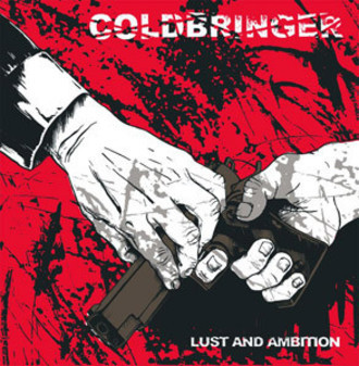 COLDBRINGER - Lust and Ambition LP