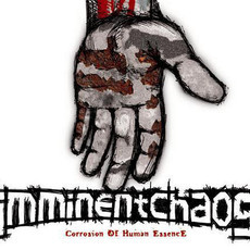 IMMINENT CHAOS Corrosion of human essence CD