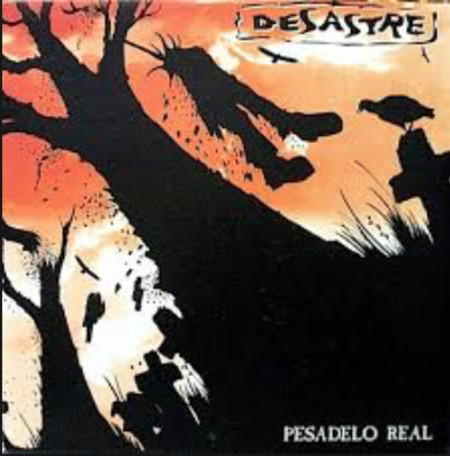 DESASTRE - Pesadelo Real CD