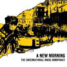 CD THE INTERNATIONAL NOISE CONSPIRACY - A NEW MORNING (USADO)