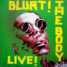 CD BLURT - THE BODY LIVE (IMPORTADO/USADO)