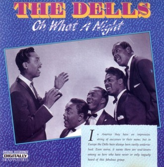 CD THE DELLS - OH WHAT A NIGHT (NACIONAL/USADO)