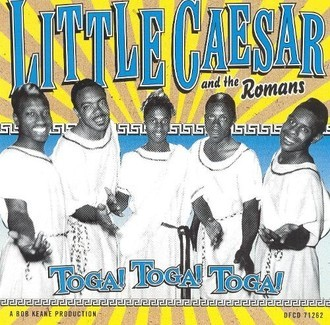 CD LITTLE CAESAR AND THE ROMANS - TOGA! TOGA! TOGA! (NACIONAL/USADO)
