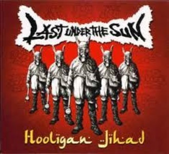 CD LAST UNDER THE SUN - HOOLIGAN JIHAD (IMPORTADO/USADO)