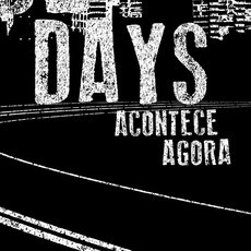 CD DANCE OF DAYS - ACONTECE AGORA (NOVO/LACRADO) (HBB)