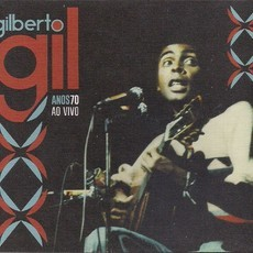BOX CD GILBERTO GIL - ANOS 70 AO VIVO (3 CDs DUPLOS) (NOVO/LACRADO)