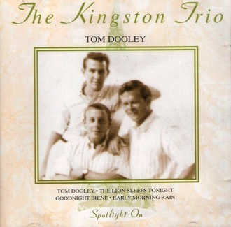 CD THE KINGSTON TRIO - TOM DOOLEY (IMPORTADO/USADO)