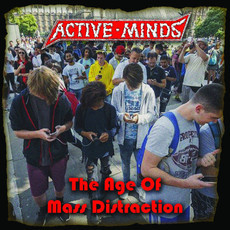 Active Minds – The Age of Mass Distraction LP
