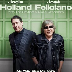 CD JOOLS HOLLAND & JOSÉ FELICIANO - AS YOU SEE ME NOW (NOVO/LACRADO)