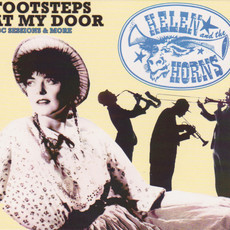 CD HELEN AND THE HORNS ‎– FOOTSTEPS AT MY DOOR: BBC SESSIONS & MORE