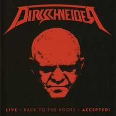 DVD DIRKSCHNEIDER - LIVE BACK TO THE ROOTS ACCEPTED! (NOVO/LACRADO)
