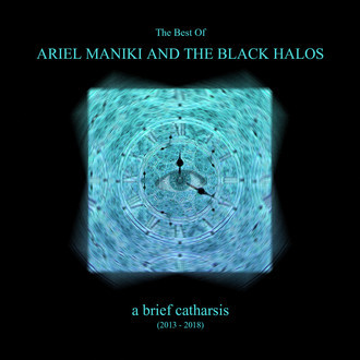 Ariel Maniki & the Black Halos - A Brief Catharsis (best of) Excelent