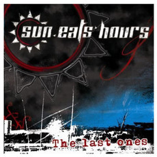 CD SUN EATS HOURS - THE LAST ONES (NOVO/LACRADO)